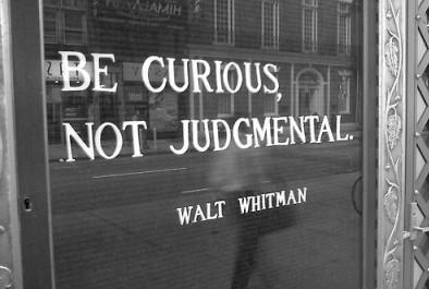judgment - walt whitman be-curious-not-judgmntl