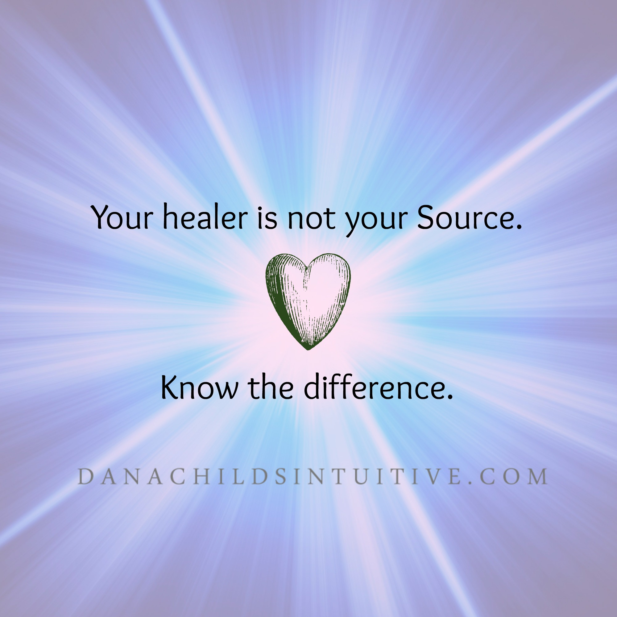 your healer is not your source watermarked