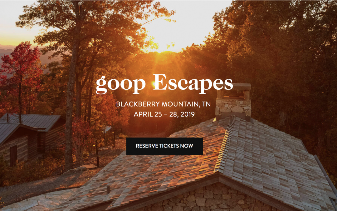 goop Escapes: Blackberry Mountain, TN