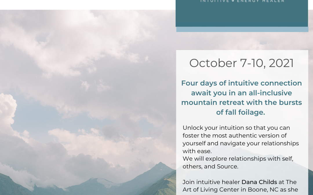 A Healing Retreat: Intuition In Relationships